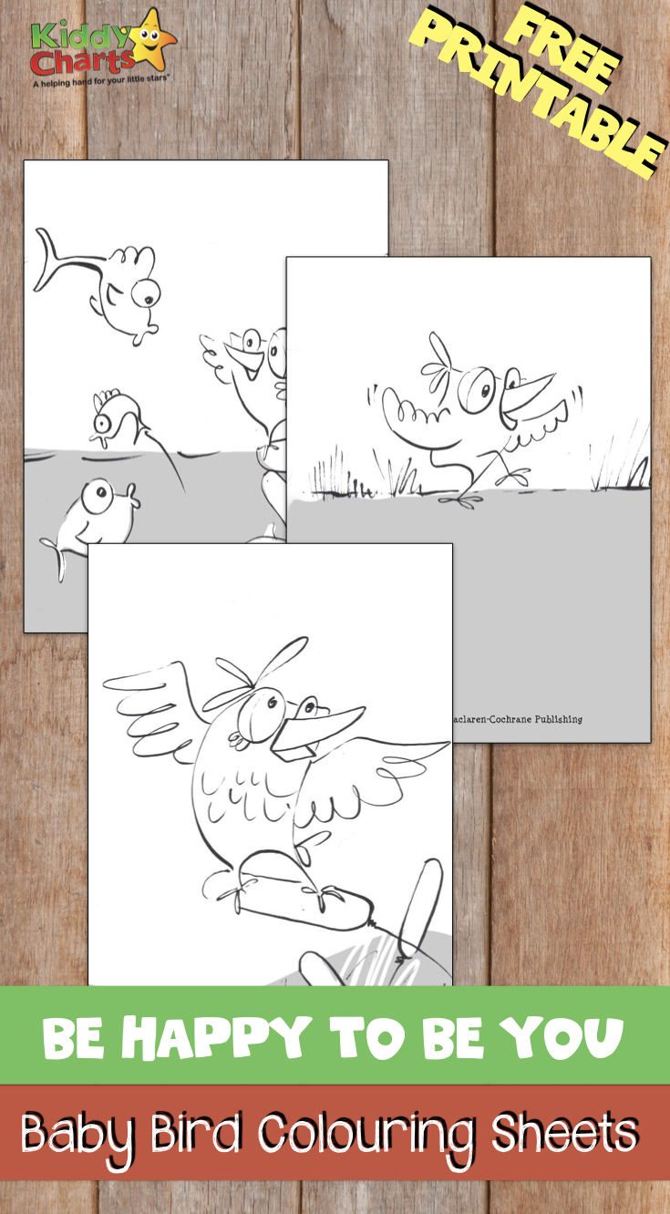 Be happy to be you baby bird colouring sheets
