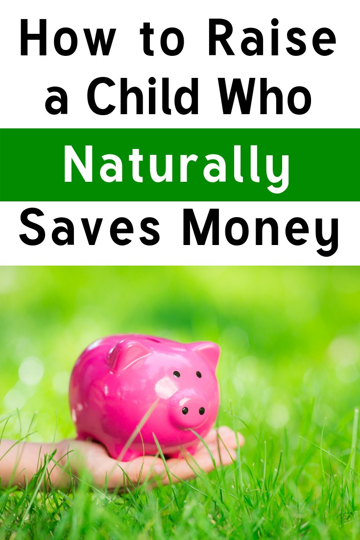How to raise a saver not a spender with these five tips; make sure your child saves money naturally! #kids #pocketmoney #saving