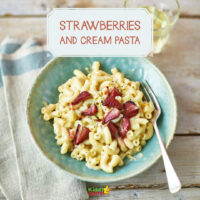 Get your kids to eat anything: Strawberries and cream pasta