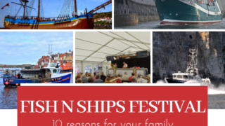 10 reasons for your family to visit Whitby for the Fish n Ships Festival