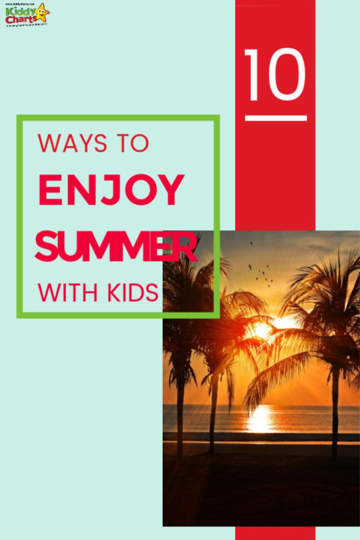 enjoy summer with kids