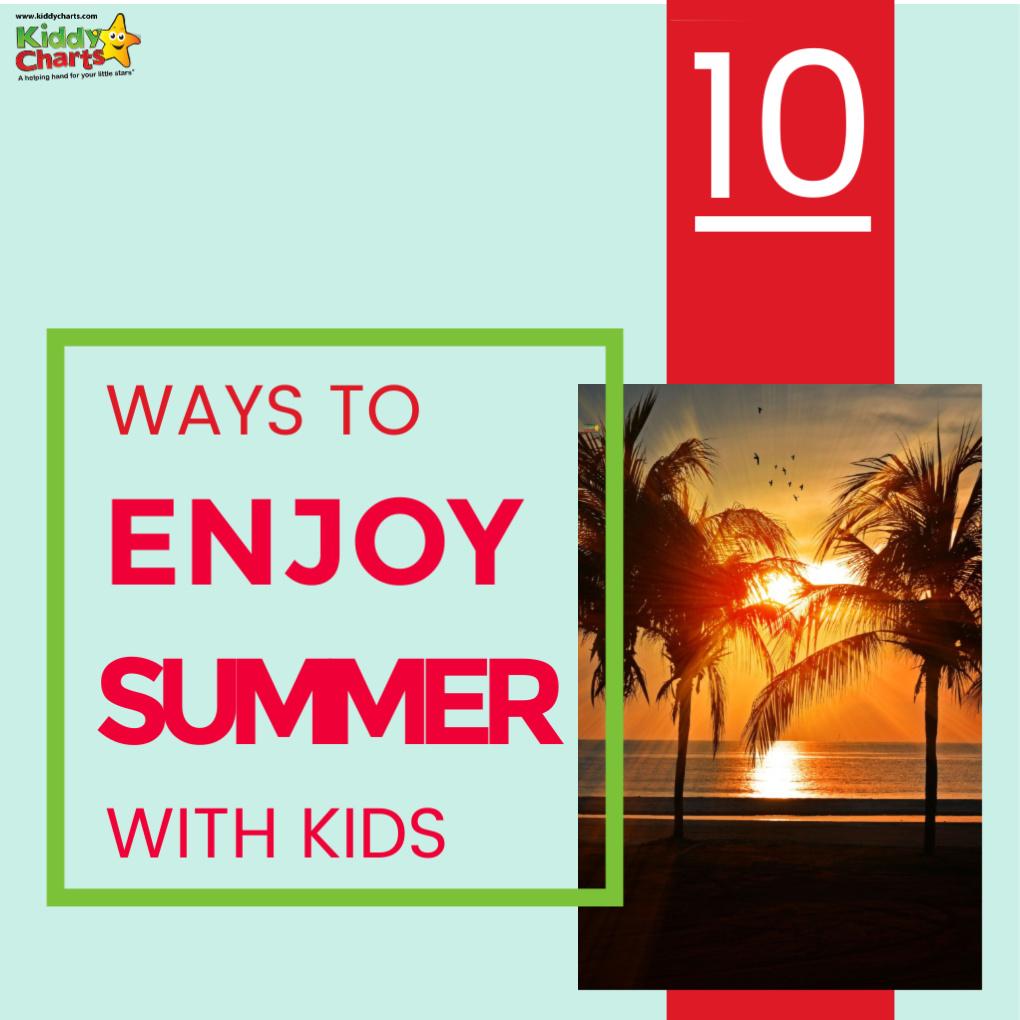 ways to enjoy summer with kids