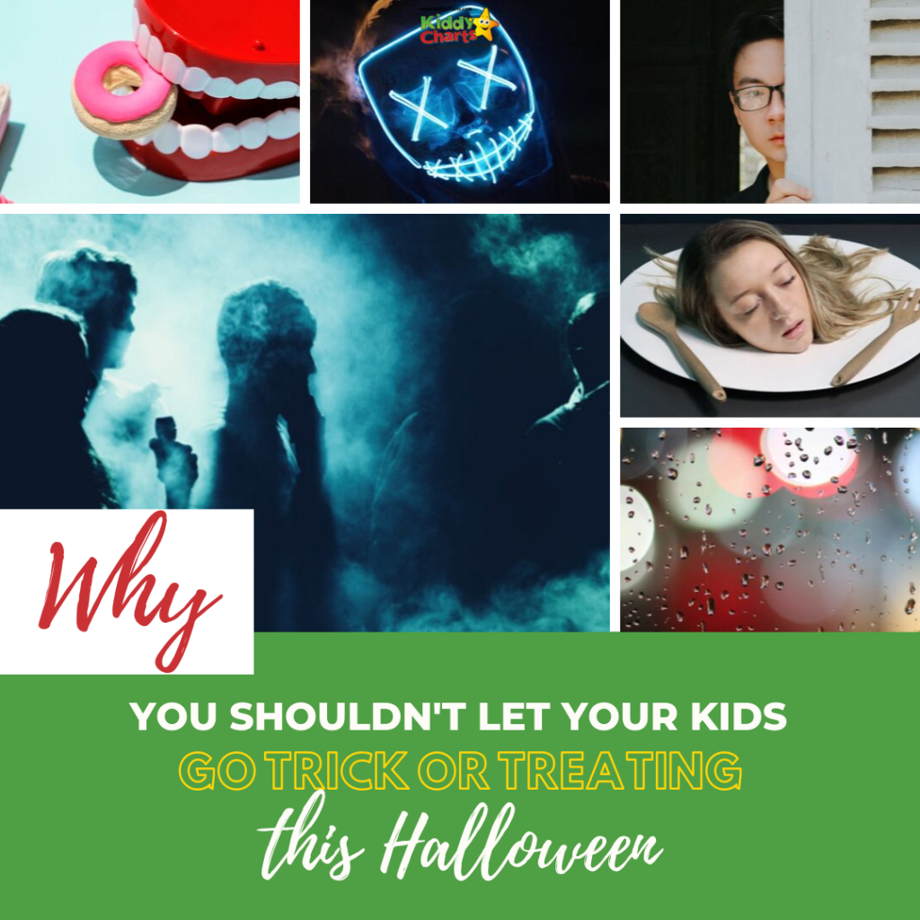 Why shouldn't you let them go trick or treating?
