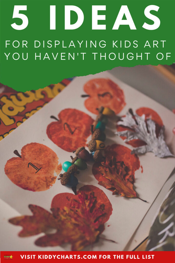 5 ideas to display your kids art that you might not have thought of