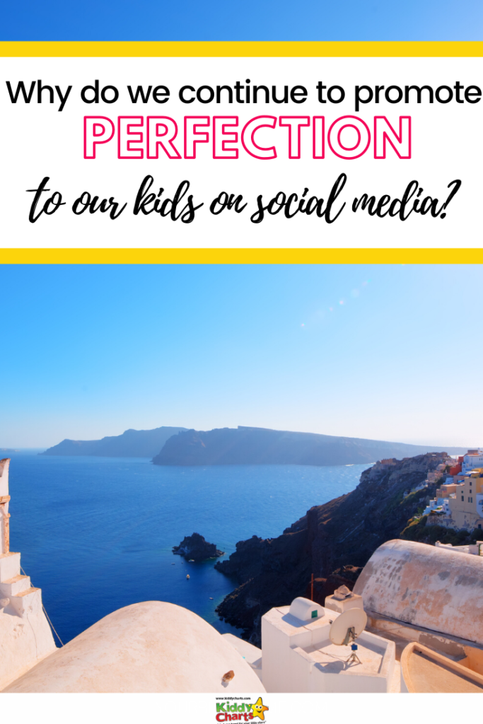 Why do we continue to pedal perfection to our kids on social media?