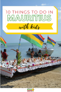 If you are looking for things to do in Mauritius with kids - then look no further! Here are 10 things to do in Mauritius with kids #Mauritius #Travelling #FamilyTravel