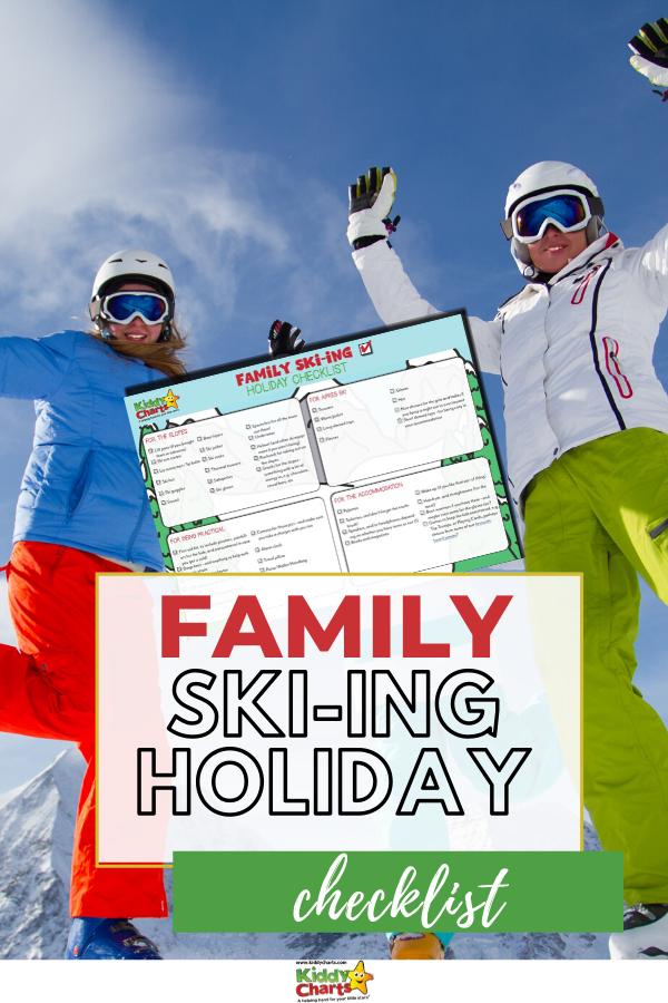 Family ski-ing holiday check list.