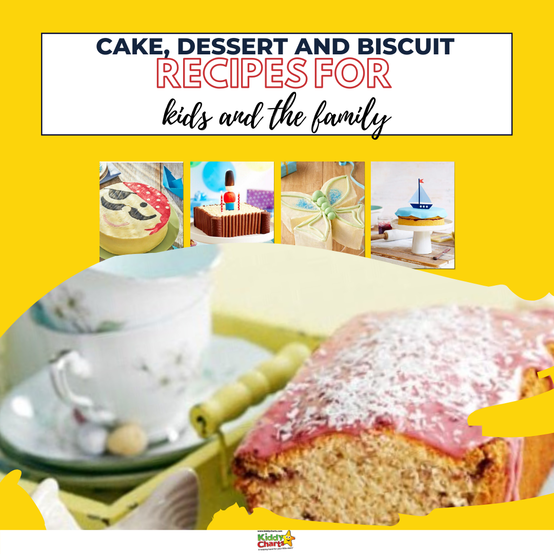 Cake, dessert and biscuit recipes for kids and the family