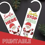 Have fun helping your kids enjoy the magic of Christmas with these Christmas door hangers. An easy to print and hang door hanger with a photo of Santa Claus and asking him to please stop here. #Christmas #Printable #DoorHanger