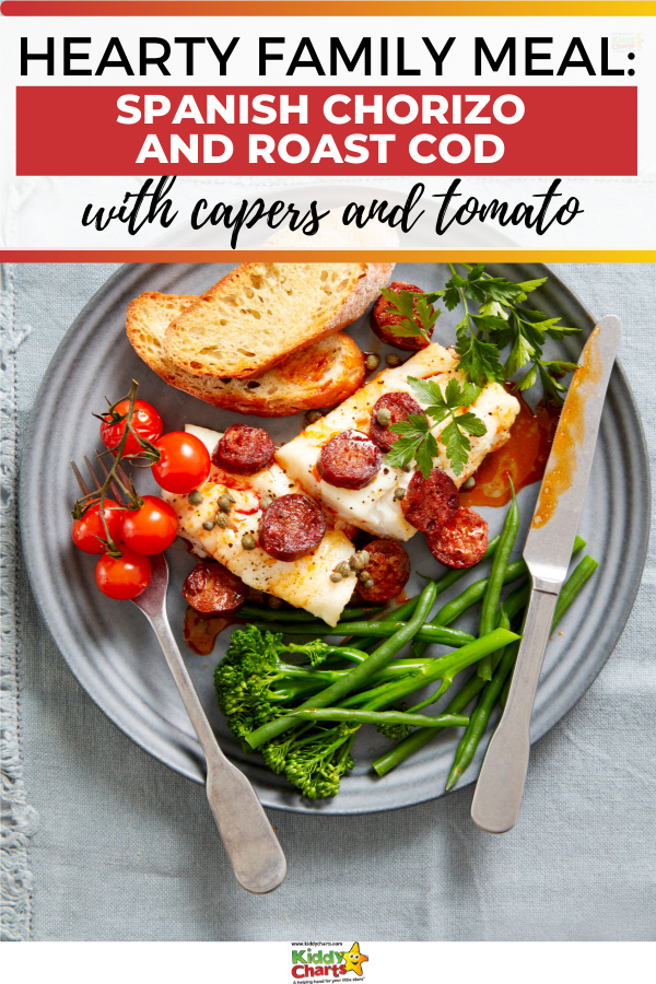 This Spanish chorizo and roast cod with capers and tomato is an excellent hearty family meal that is perfect for you and the kids and is simple to make.