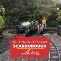 15 things to do in Scarborough with kids