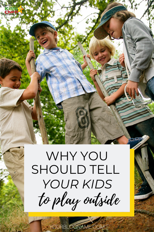 Why you should be telling your kids to play outside. Graphic of 4 boys playing outside.