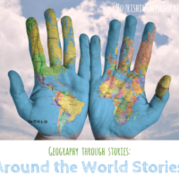 Geography Through Stories: Around the World Stories ~ Nourishing My Scholar