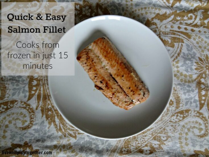 15 Minute Grilled Salmon Filet