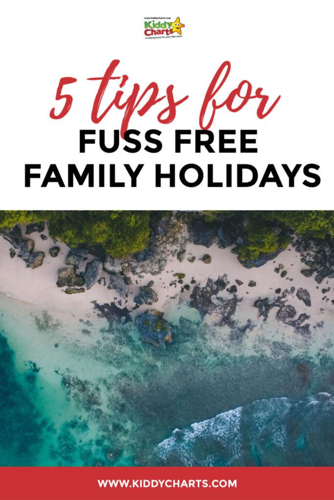 fuss free family holidays