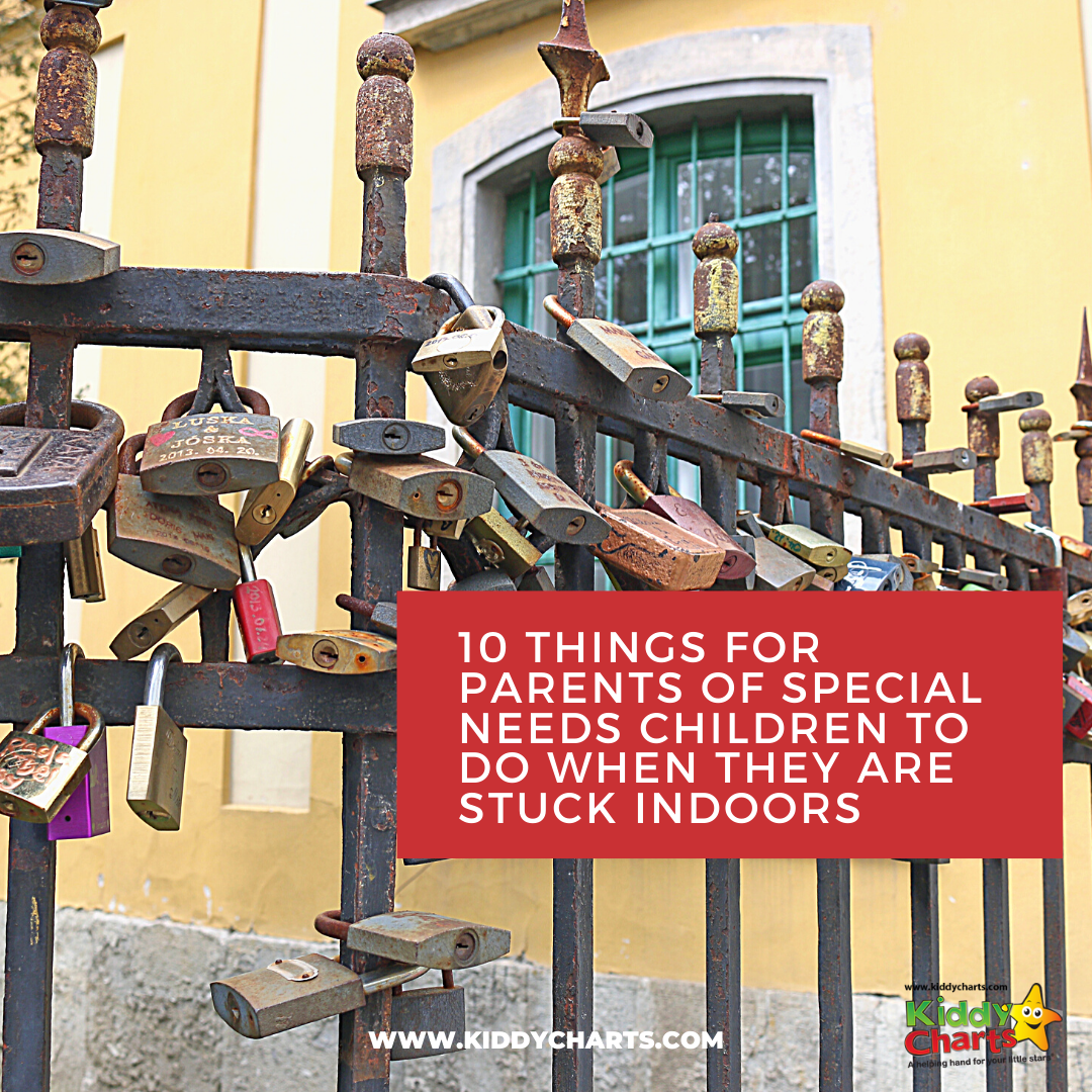 10 things for parents of special needs children to do when they are stuck indoors