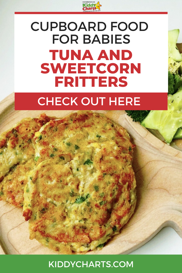 Cupboard food for babies tuna and sweetcorn fitters