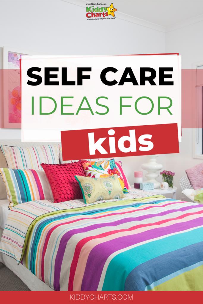 Self care ideas for kids