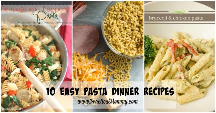 10 Easy Pasta Dinner Recipes