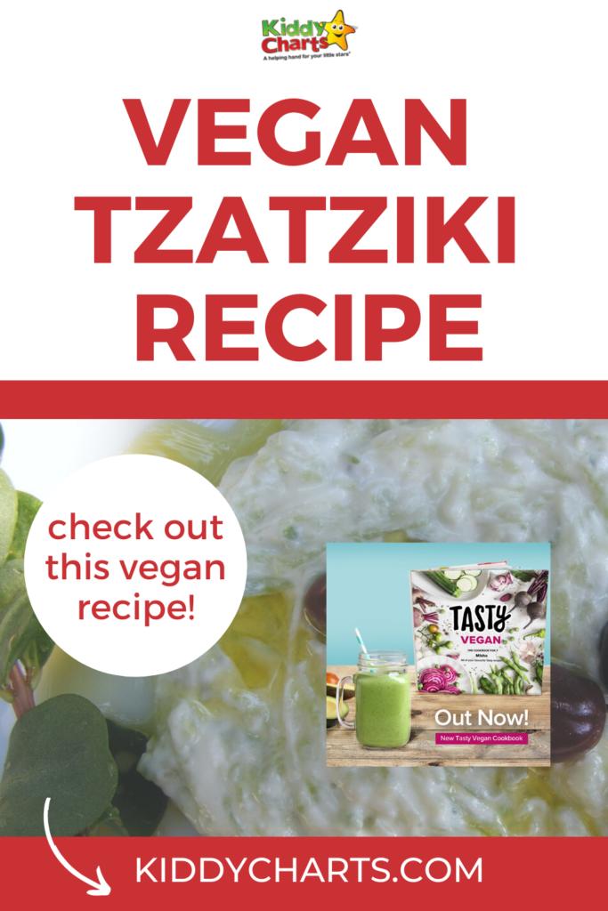 Vegan Tzatziki recipe from My Tasty Vegan Cookbook
