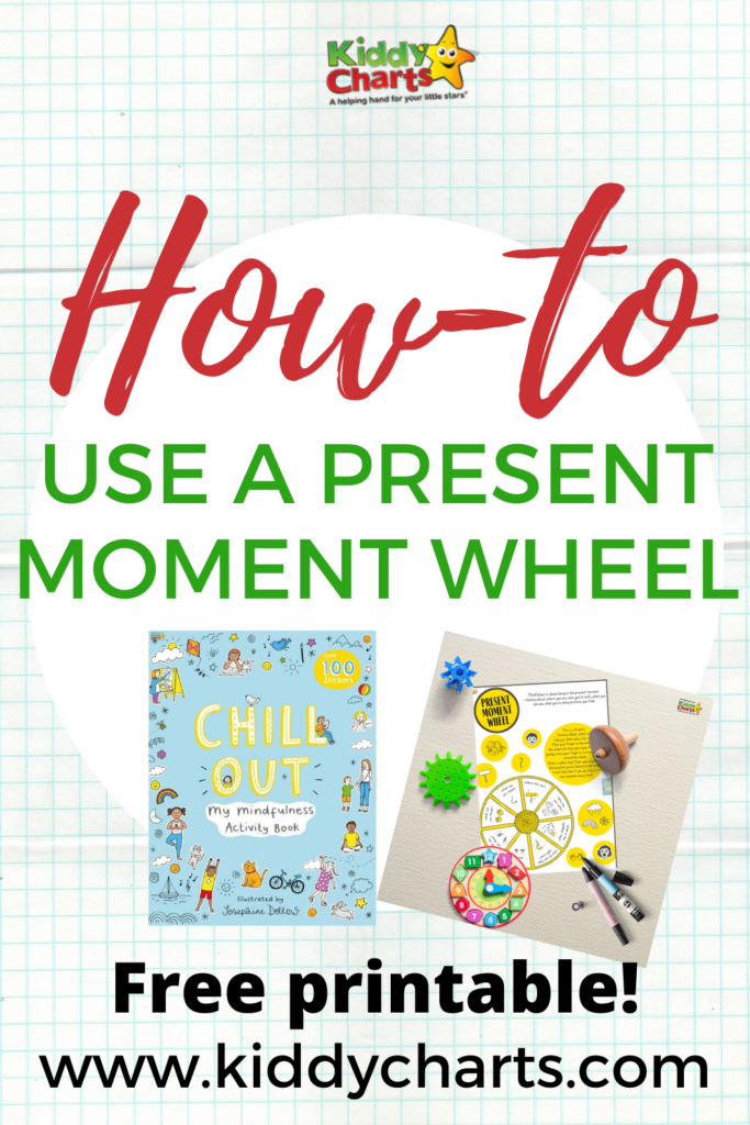 How to calm kids with a present moment wheel