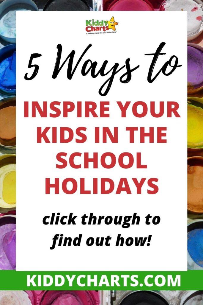 Inspire your Kids