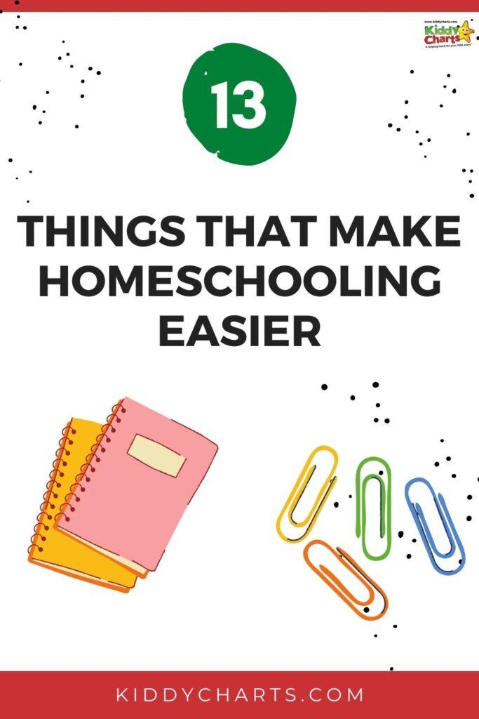 13 things that make homeschooling easier