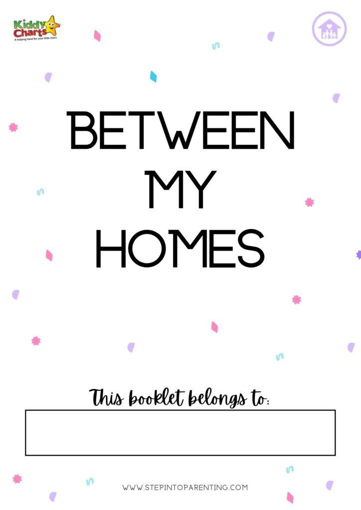 Blended families: Between My Homes printable workbook