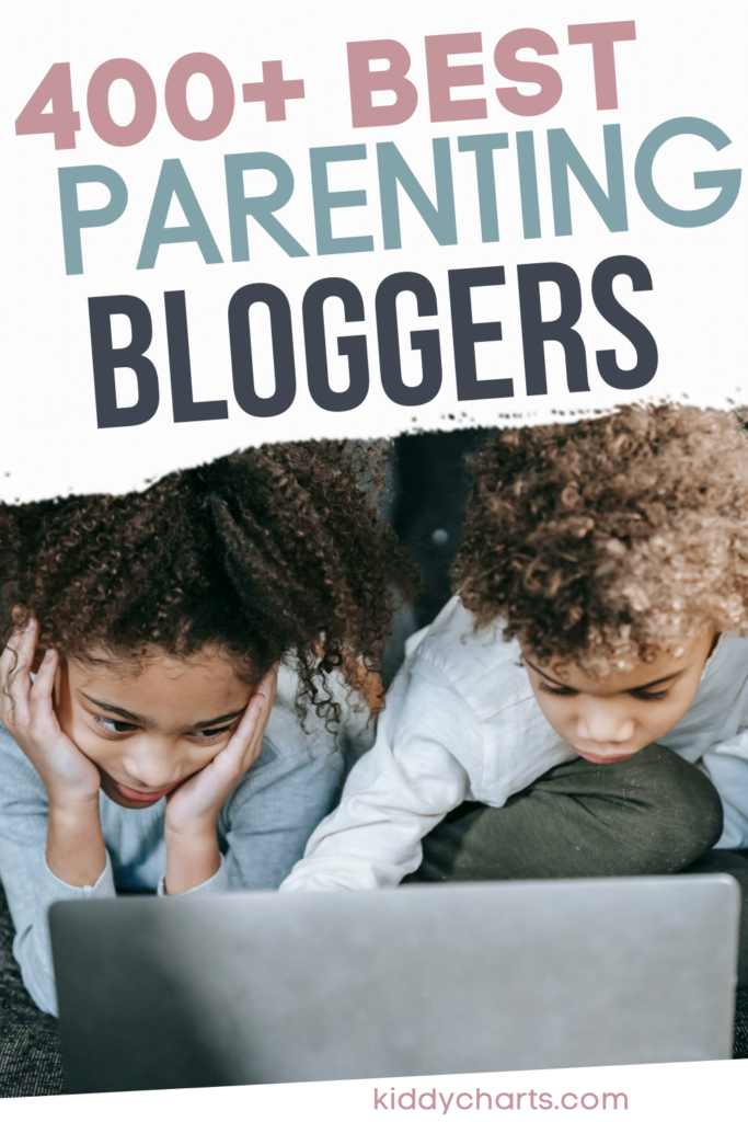400 + of the Best parenting bloggers