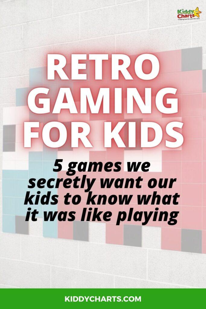 Retro gaming for kids