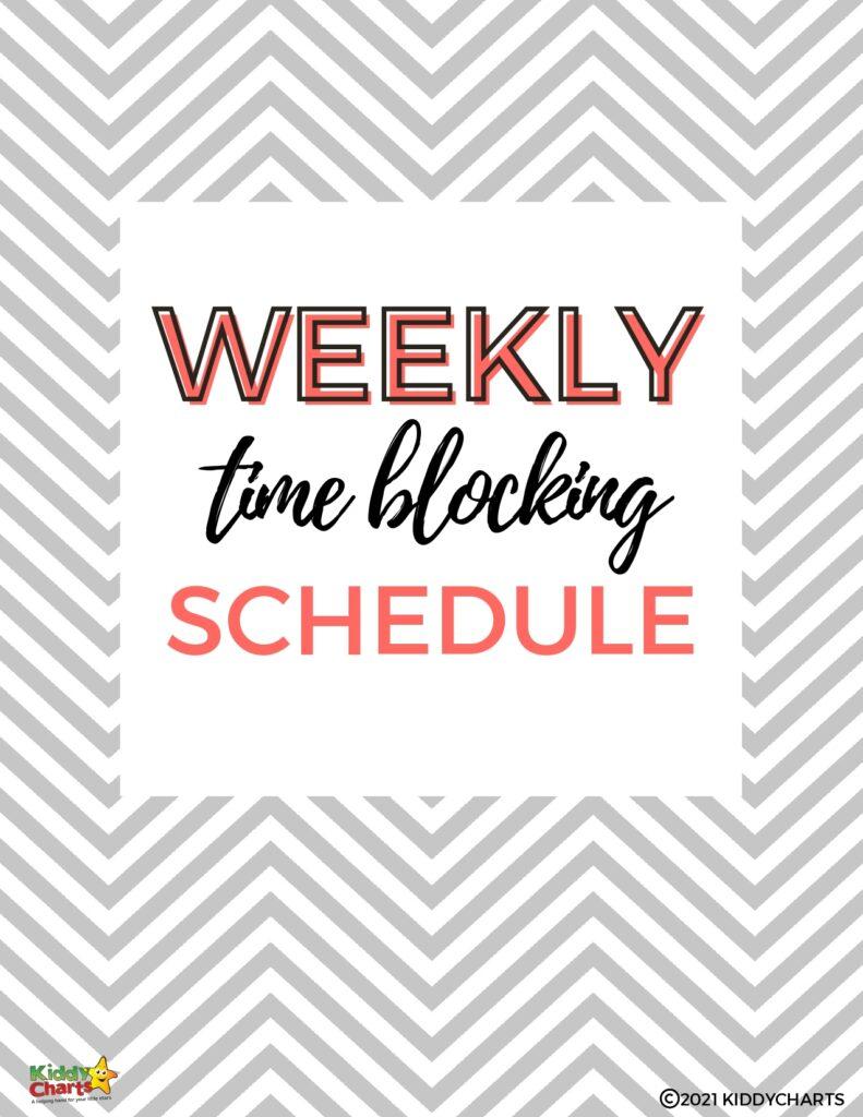 Weekly time blocking schedule