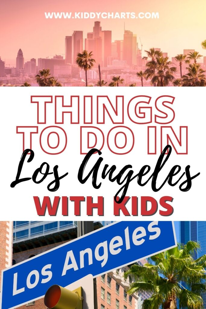 Things to do with kids in Los Angeles
