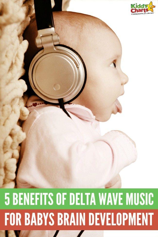 5 important benefits of delta wave music for babys brain development