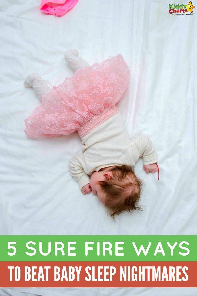 5 sure fire ways to beat baby sleep nightmares