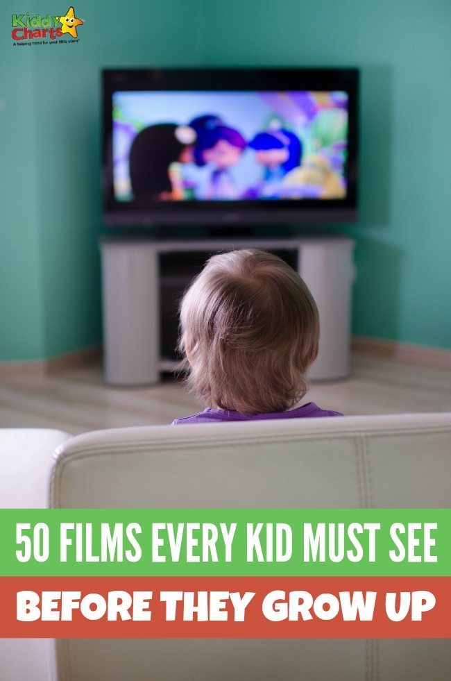 50 awesome films every kid must see before they grow up.