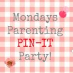 Monday's Parenting Pin it Party #17