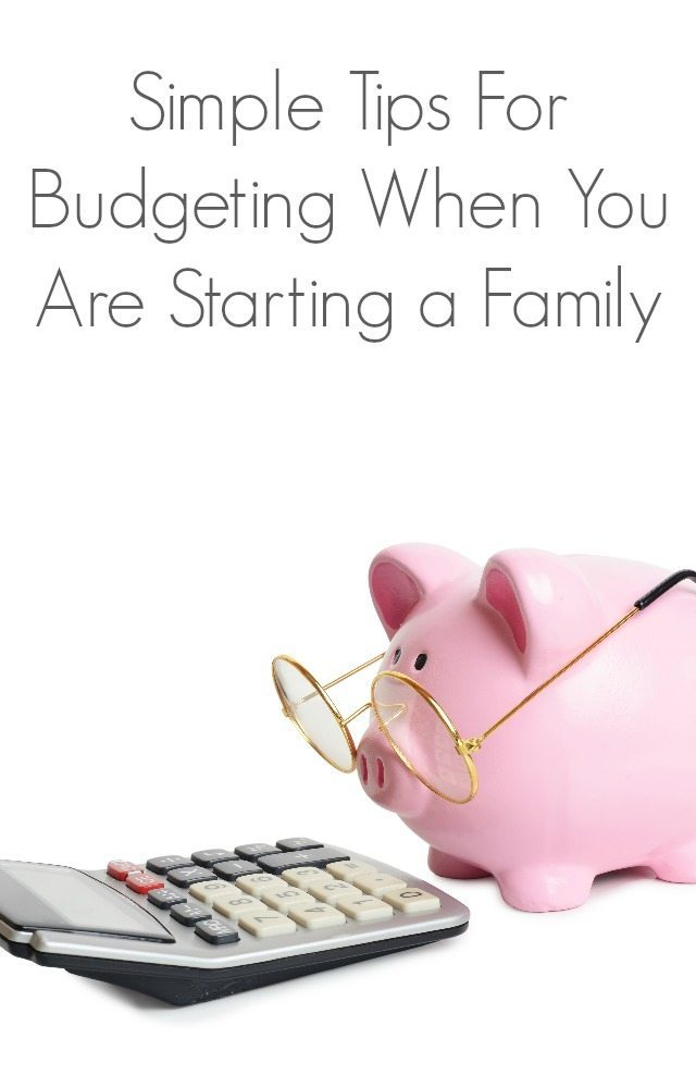 Simple tips for budgeting when you are starting a family for Tips for going minimalist