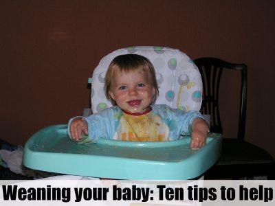 Weaning: Ten tips to help