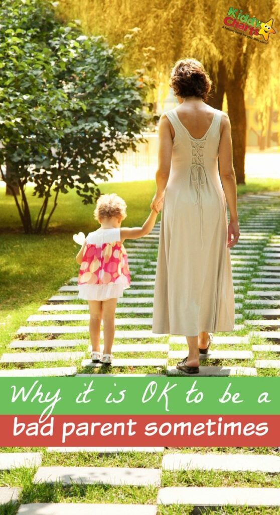 Why it is OK to be a bad parent sometimes