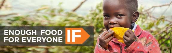 WorldVision IF Campaign: Enough Food IF.....