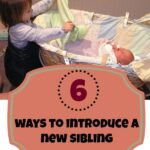Siblings: Introducing your child to a new baby