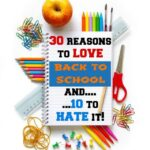 30 reasons I love back to school…and 10 reasons I hate it!