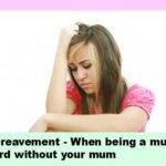 Being a Mum Without a Mum – Coping with Bereavement