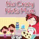 Crazy Nuts Mom