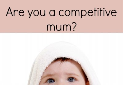 Competitive Mum