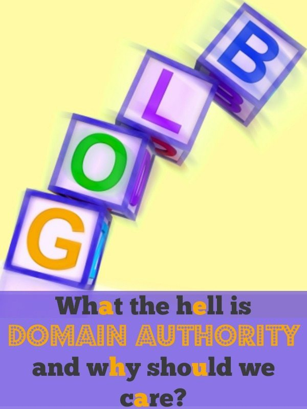 What is domain authority, why should webisite owners and bloggers care? What happens when it changes? I found out this week....don't make the same mistakes as me!