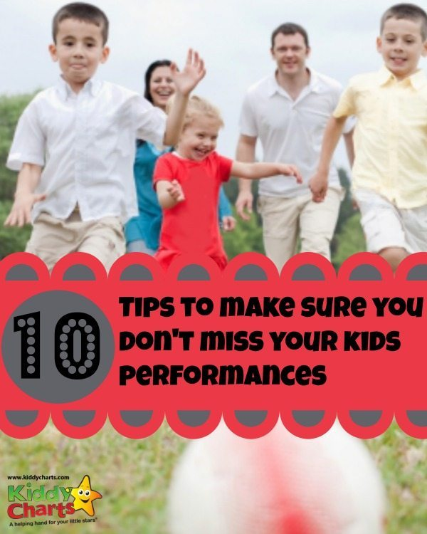 Tips to make sure you don't miss your kids performances - some of these may be deliberately cheeky *who me*?
