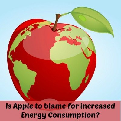 Energy Consumption: Apple to blame?