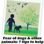 Fear of dogs: My child is frightened of animals – 7 tips to help