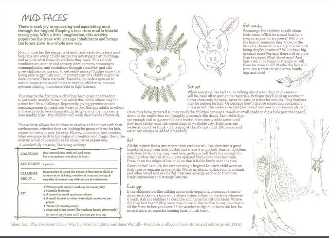 Mud faces is a great activity for the kids. Try it now and help the kids have fun and get messy in the forest together.